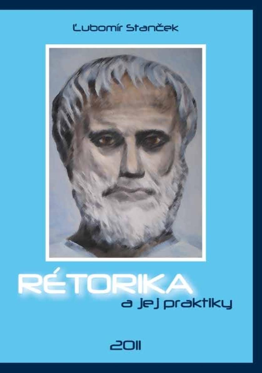 lubomir_stancek_retorika_a_jej_praktiky.jpg